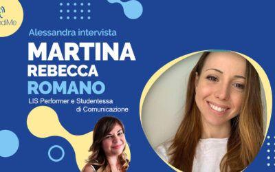 Intervista a Martina Rebecca Romano: LIS Performer