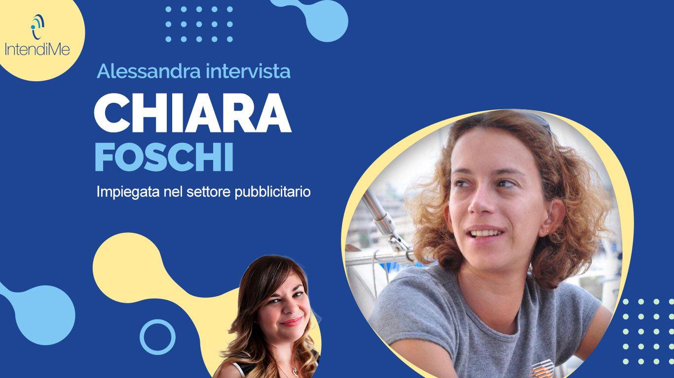Intervista a Chiara Foschi