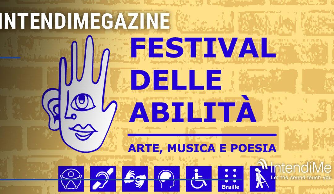 La disabilità che scompare davanti alla bellezza: il Festival delle Abilità (FdA)
