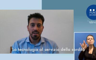 Tecnologia al servizio della sordità: intervista a Lorenzo Di Ciaccio di Pedius